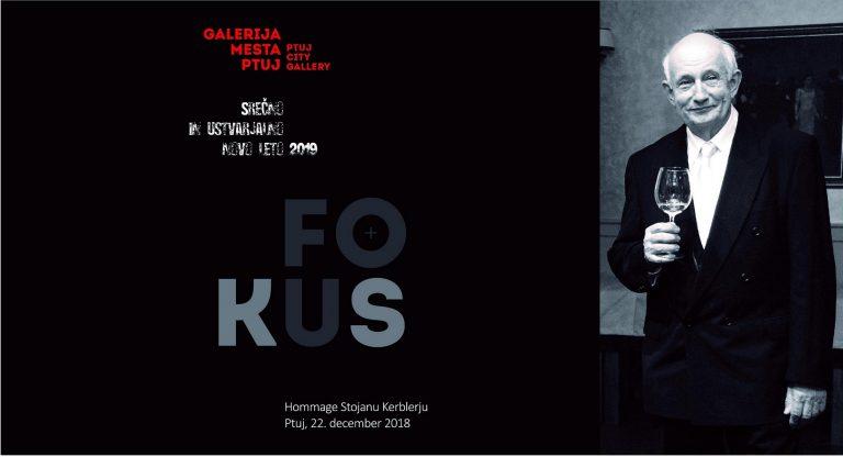 FOKUS – Hommage Stojanu Kerblerju