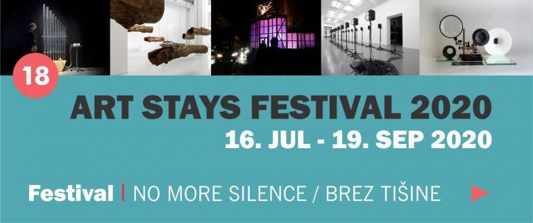 18. Festival sodobne umetnosti Art Stays – No more silence / Brez tišine